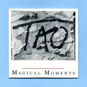 TAO - Macical Moments (CD Maxi Single)