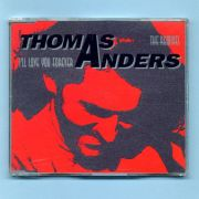 Anders, Thomas - Ill Love You Forever (Remix CD Maxi Single)