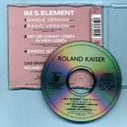 Kaiser, Roland - Im 5. Element (CD Maxi Single)