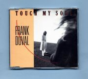 Duval, Frank - Touch My Soul (3 CD Maxi Single)