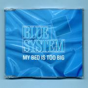 Blue System (Bohlen) - My Bed Is Too Big (CD Maxi Single)