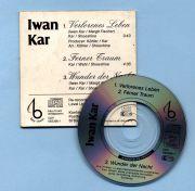 Kar. Iwan - Verlorenes Leben (3 CD Maxi Single)