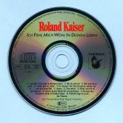 Kaiser, Roland - Ich fühl mich wohl in Deinem Leben (CD Album)
